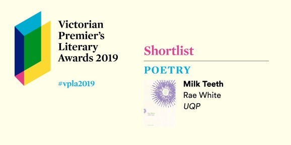 Banner for the Victorian Premier's Literary Awards 2019, featuring a VPLA logo and a photo of Milk Teeth under the titles Shortlist and Poetry