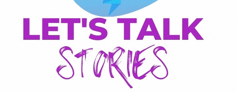 "A brown-skinned hand writing with a purple pen, with a speech bubble and an animated blob in Transgender Pride colours in the background. Text in large purple font reads ""Let's Talk Stories."""